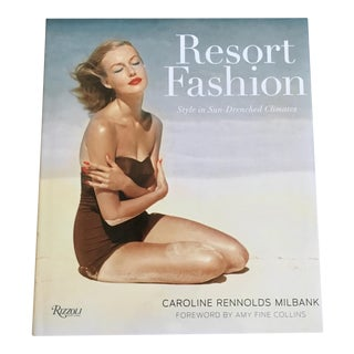 """Resort Fashion: Style in Sun-Drenched Climates"" by Caroline Rennolds Milbanj"