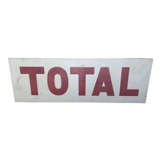 Vintage Total Large Metal Sign