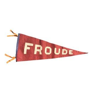 Vintage Froude Felt Pennant