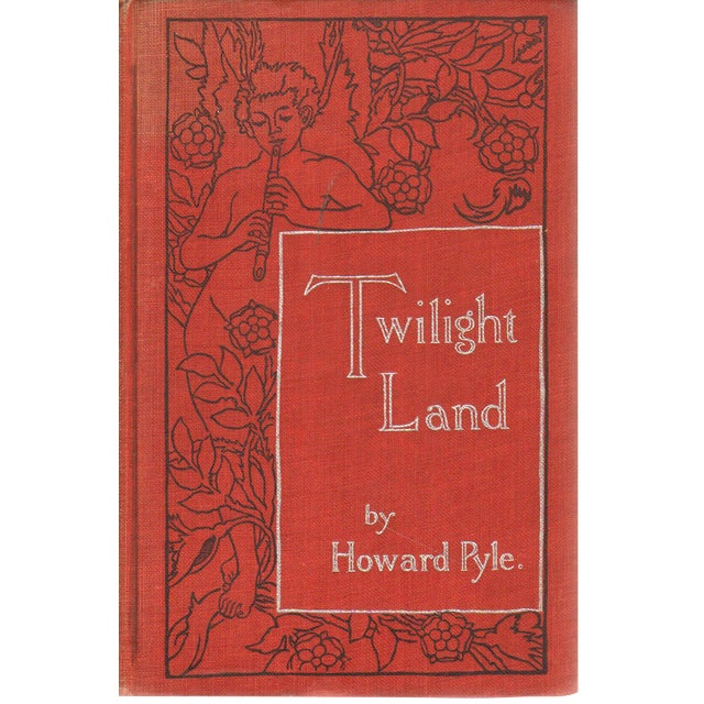 """Twilight Land"" 1922 Book By Howard Pyle - Image 1 of 5"