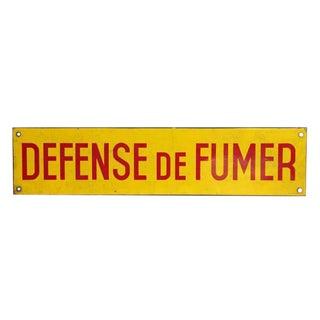 Defense De Fumer Metal Sign