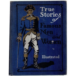 """True Stories of Famous Men and Women"" Book"