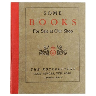 """Some Books For Sale at Our Shop"" Roycroft Book Shop Catalog, 1905"