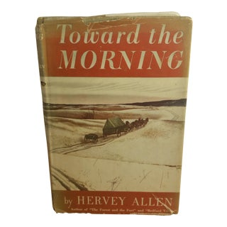 Toward the Morning by Hervey Allen