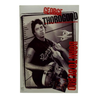 "1988 George Thorogood & the Destroyers ""Born to Be Bad"" Album Poster"