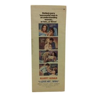 "Vintage Movie Poster ""I Love My ... Wife"" Elliott Gould & Brenda Vaccaro - 1971"