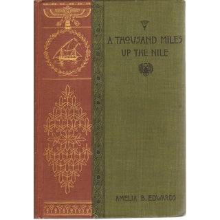 """A Thousand Miles Up the Nile"" Book By Amelia B. Edwards"