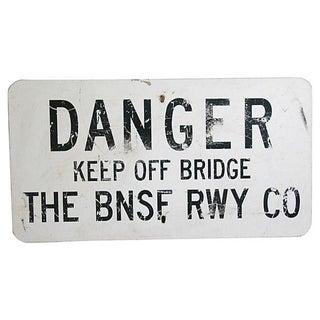 1970s Danger Keep Off Bridge Sign