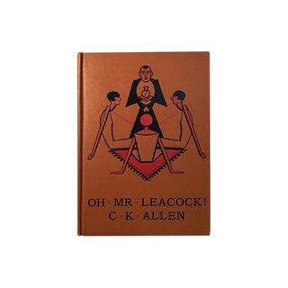 1925 C.K. Allen Oh Mr. Leacock! Book