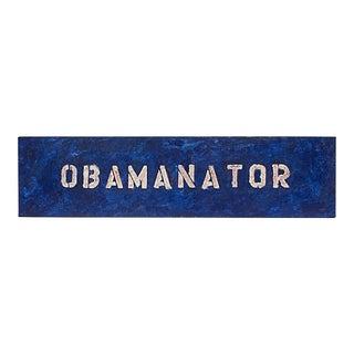 "Obamanator ""Political Folk Art"" Painting, 2008"