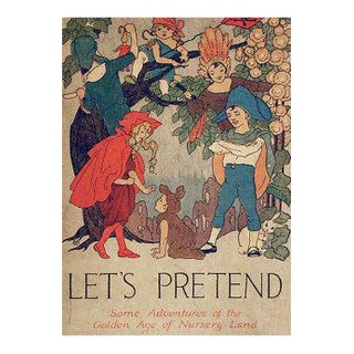 Let's Pretend by William Macharg, Illustrated by Bonnibel Butler, 1914
