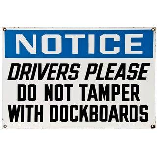 Vintage Porcelain Enamel Metal Notice Drivers Sign