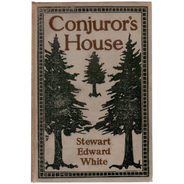'Conjuror's House' Signed Book by Stewart Edward White - Image 1 of 5