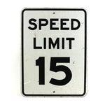 Image of 1970 Vintage Speed Limit 15 Sign