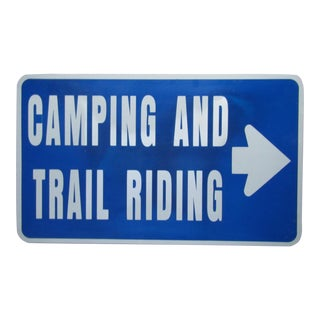 Industrial Camping and Trail Riding Street Sign