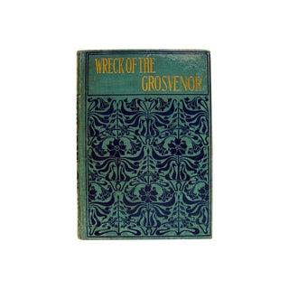Antique 1890 'Wreck of the Grosvenor' Book