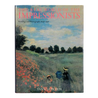 """The Real World of the Impressionists"" 1st Edition Book"