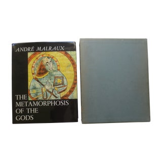 The Metamorphosis of the Gods Malraux, 1st Edition