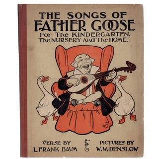 "1909 ""The Songs of Father Goose"" by L. Frank Baum"