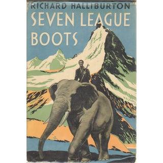 Seven League Boots by Richard Halliburton