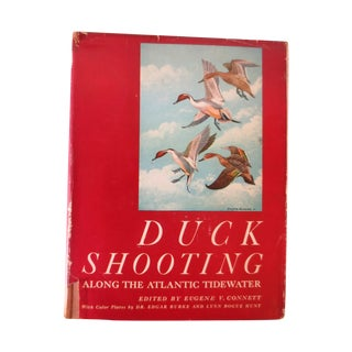 Duck Shooting Along the Atlantic Tidewater, 1st Ed