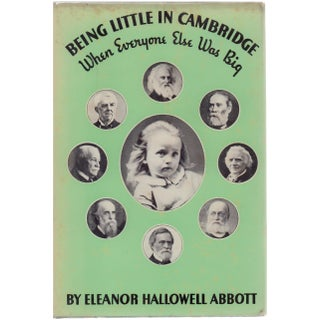 Being Little In Cambridge by Eleanor Hallowell Abbott Hardcover Book