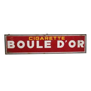 Boule D'or Cigarette Sign