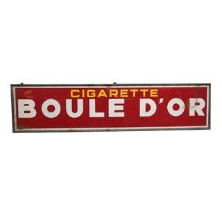 Boule D'or Cigarette Sign