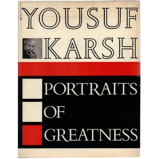 Portraits of Greatness by Yousuf Karsh