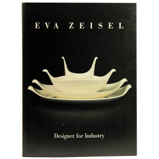 Eva Zeisel: Designer for Industry, 1st Ed. Book