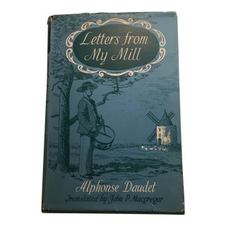 """Letters From My Mill"" Alphonse Daudet 1962 Book"