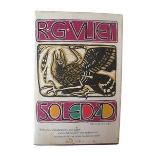 Soledad or Solitudes, 1986, R. Vliet