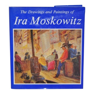 "Ira Moskowitz ""The Drawings and Paintings"" Signed Book"