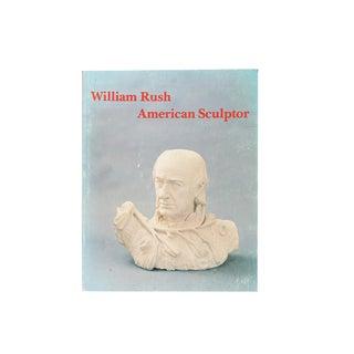 """""""William Rush: American Sculptor"""" Ilustrated Book"""
