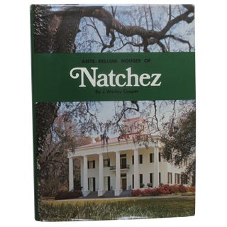 Ante-Bellum House of Natchez, Signed 1st Edition