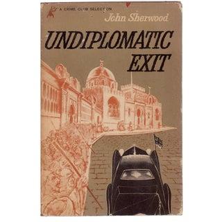 """Undiplomatic Exit"" by John Sherwood"