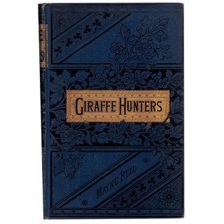 "1869 ""The Giraffe-Hunters"""
