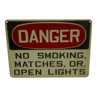 "Vintage ""Danger: No Smoking, Matches, or Open Lights"" Sign c. 1930"