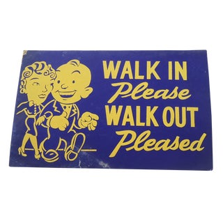 "40s ""Walk In"" Shop Sign"