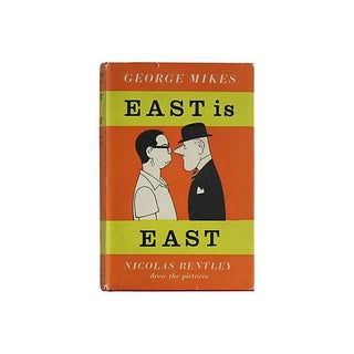 East Is East by George Mikes