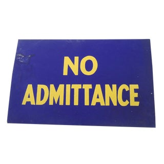 40s No Admittance Shop Sign