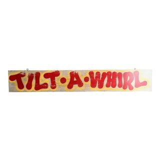 Vintage Tilt A Whirl Carnival Ride Sign
