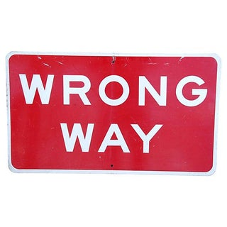 Industrial Authentic Metal Wrong Way Street Sign