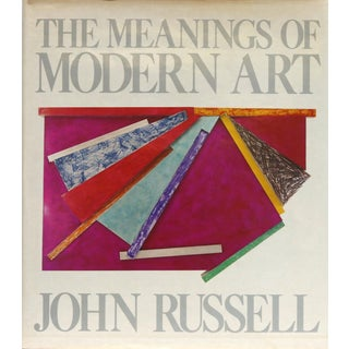 The Meanings of Modern Art by John Russell
