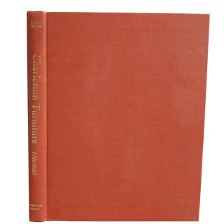 """Charleston Furniture: 1700-1825"" First Edition"