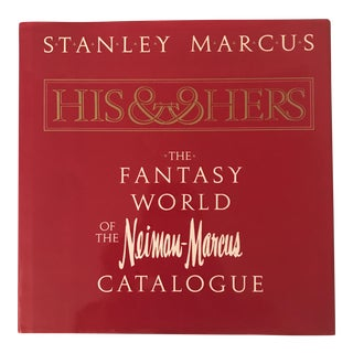 """""""The Fantasy World of the Neiman Marcus Catalogue"""" Book"""