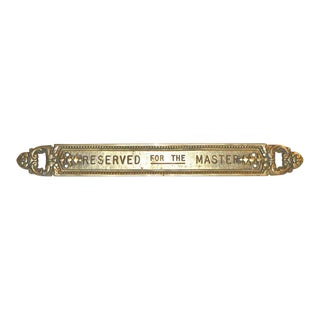 """Reserved for the Master"" Vintage Brass Plaque"