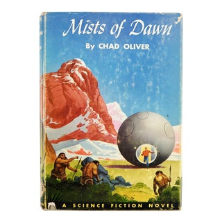 "1952 ""Mists of Dawn"" Chad Oliver 1st Edition Book"