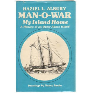 'Man-O-War: My Island Home' by Haziel L. Albury