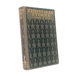 "Jacob A. Riis 1923 ""Christmas Stories"" Book"